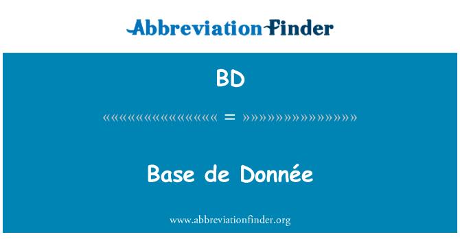 BD: Base de Donnée