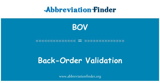 BOV: Back-Order Validation