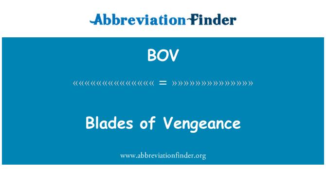 BOV: Blades of Vengeance