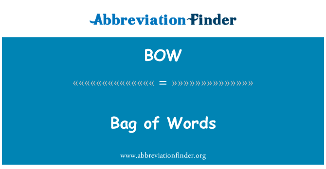 BOW: Bag of Words