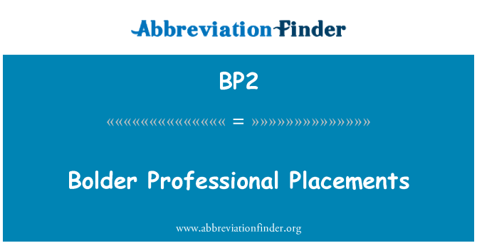 BP2: Bolder Professional Placements