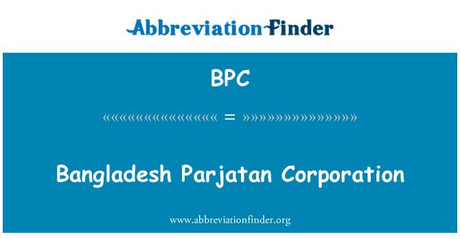 BPC: Bangladesh Parjatan Corporation