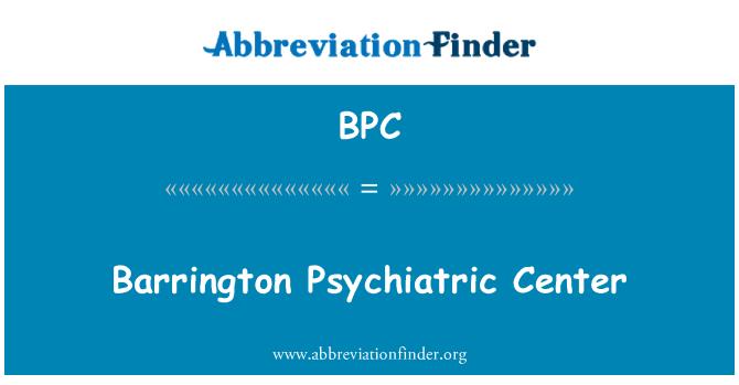 BPC: Barrington Psychiatric Center