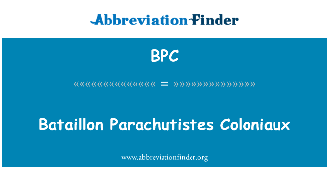 BPC: Bataillon Parachutistes Coloniaux
