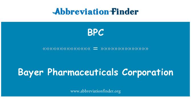 BPC: Bayer Pharmaceuticals Corporation