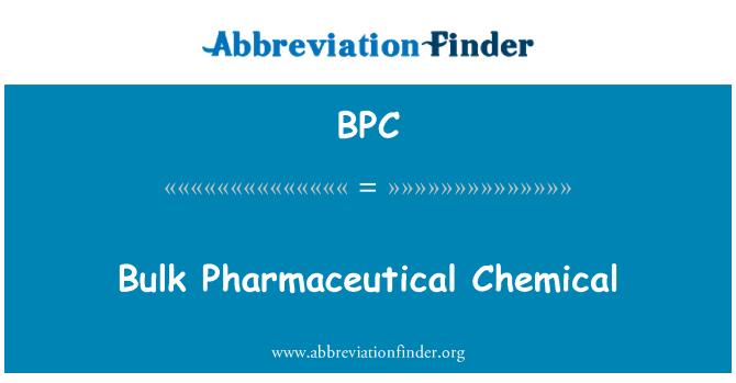 BPC: Bulk Pharmaceutical Chemical