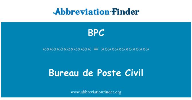 BPC: Bureau de Poste Civil