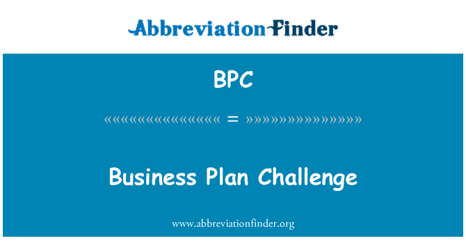 BPC: Business Plan Challenge