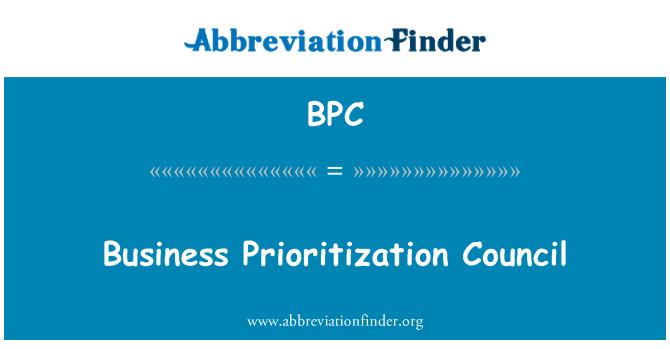 BPC: Business Prioritization Council