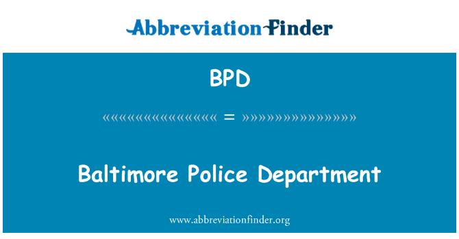 BPD: De afdeling van de politie van Baltimore