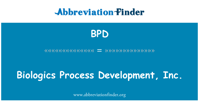 BPD: Productos biológicos proceso de desarrollo, Inc.