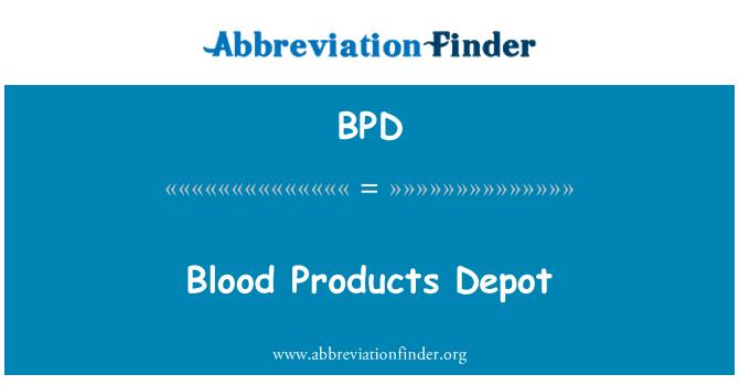 BPD: Vér termékek Depot