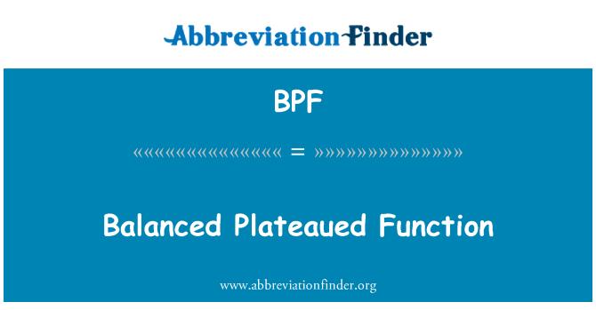 BPF: Balanced Plateaued Function