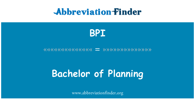 BPI: Bachelor of Planning