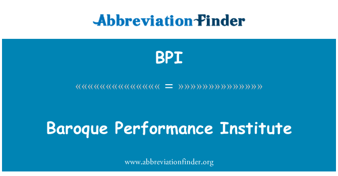 BPI: Baroque Performance Institute