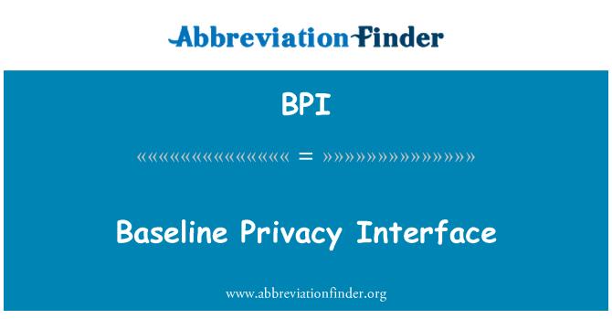 BPI: Baseline Privacy Interface