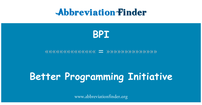 BPI: Better Programming Initiative