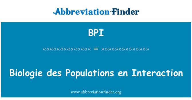 BPI: Biologie des Populations en Interaction