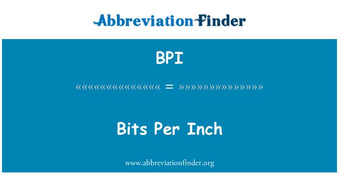 BPI: Bits Per Inch