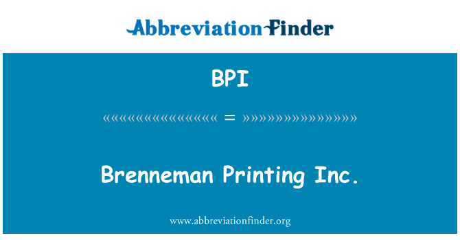 BPI: Brenneman Printing Inc.