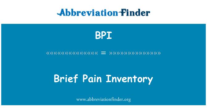BPI: Brief Pain Inventory
