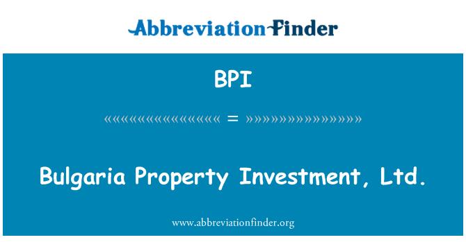 BPI: Bulgaria Property Investment, Ltd.