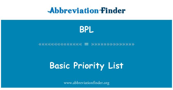 BPL: Basic Priority List