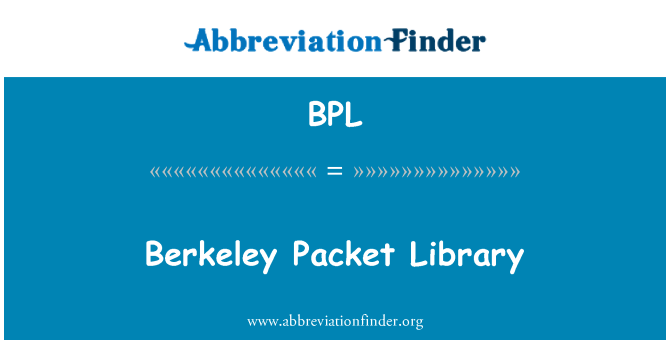 BPL: Berkeley Packet Library