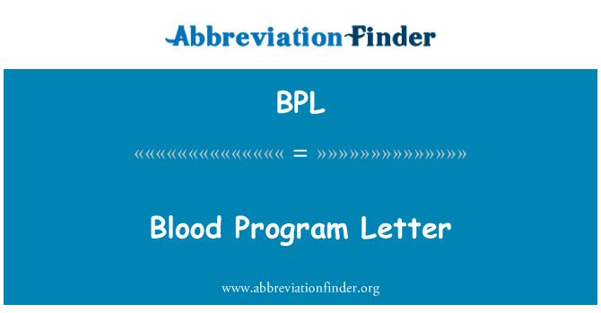 BPL: Blood Program Letter