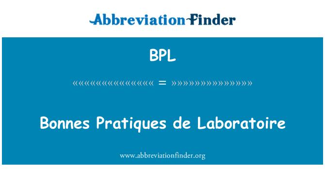 BPL: Bonnes Pratiques de Laboratoire
