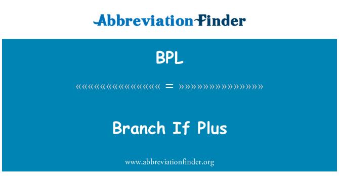 BPL: Branch If Plus