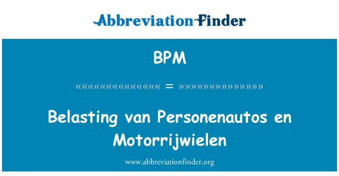 BPM: Belasting van Personenautos en Motorrijwielen