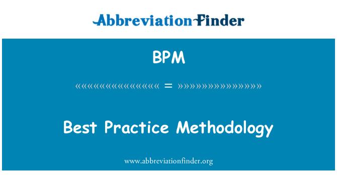 BPM: Best Practice Methodology