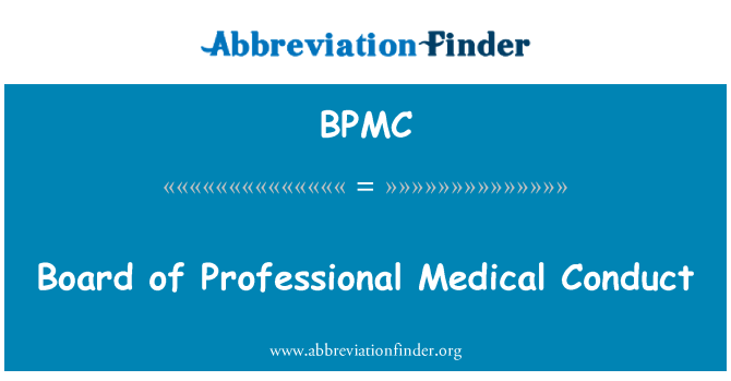 BPMC: Board of Professional Medical Conduct