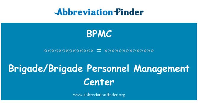 BPMC: Brigade/Brigade Personnel Management Center