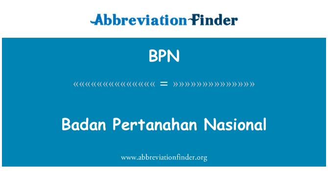 BPN: Badan Pertanahan Nasional