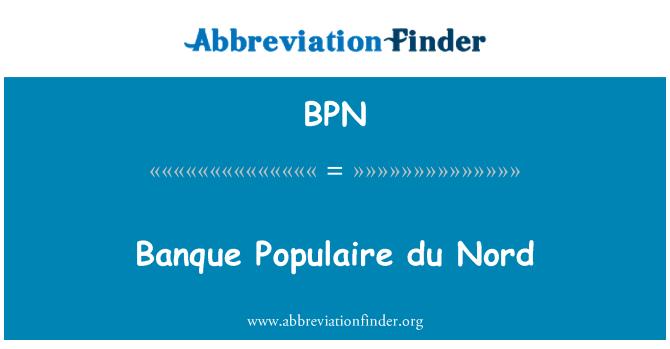 BPN: Banque Populaire du Nord