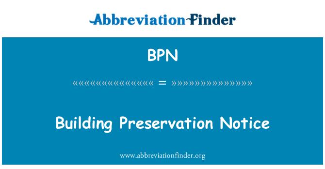 BPN: Building Preservation Notice