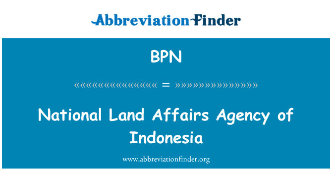 BPN: National Land Affairs Agency of Indonesia