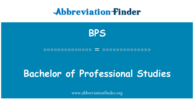 BPS: Bachelor of Professional Studies