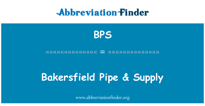 BPS: Bakersfield Pipe & Supply