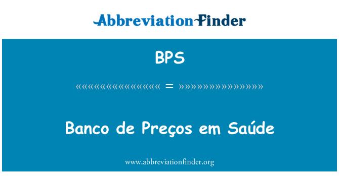 BPS: Banco de Preços em Saúde