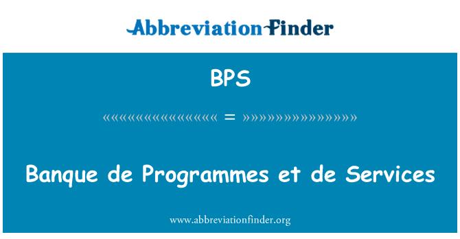 BPS: Banque de Programmes et de Services