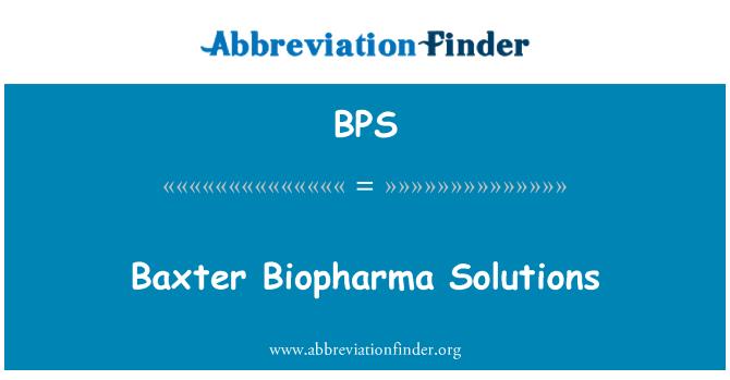 BPS: Baxter Biopharma Solutions