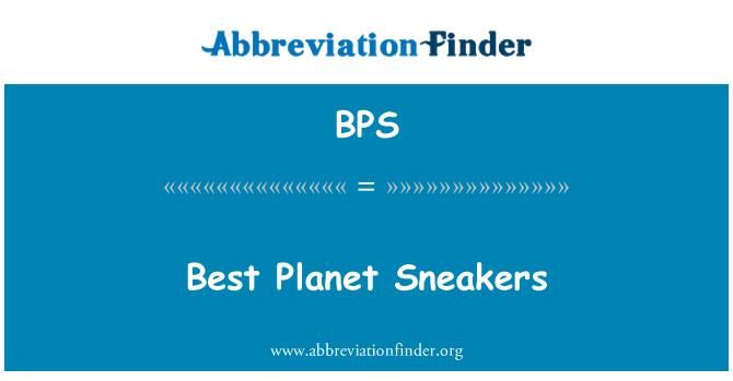 BPS: Best Planet Sneakers