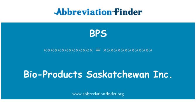BPS: Bio-Products Saskatchewan Inc.