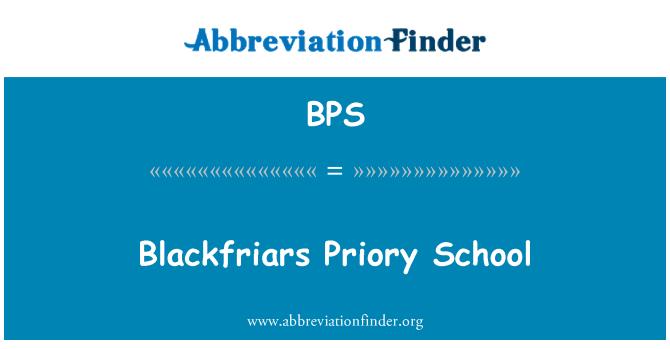 BPS: Blackfriars Priory School