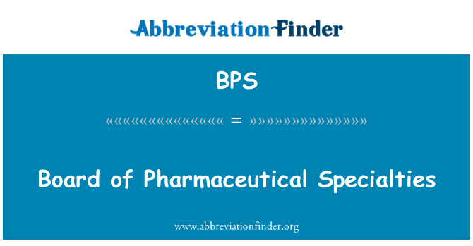 BPS: Board of Pharmaceutical Specialties