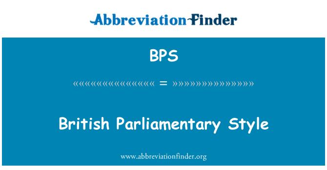 BPS: British Parliamentary Style