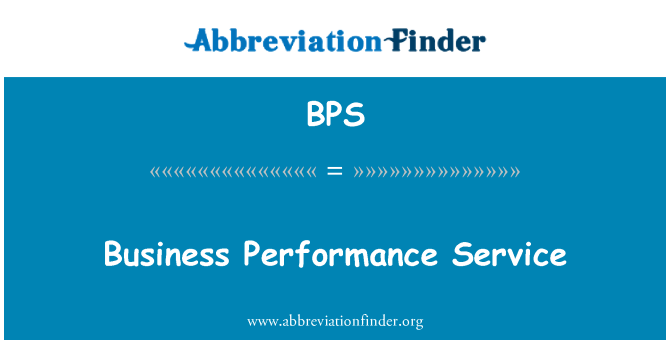 BPS: Business Performance Service